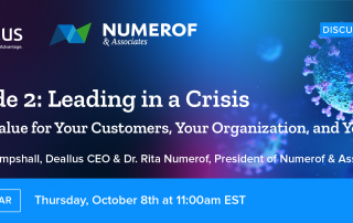 Leading in a Crisis: Driving Value for Your Customers, Your Organization, and Yourself